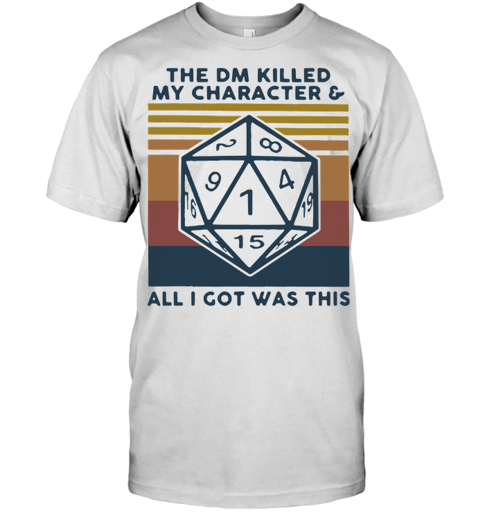 The DM Killed My Characters And All I Got Was This Vintage T Shirt Hoodie